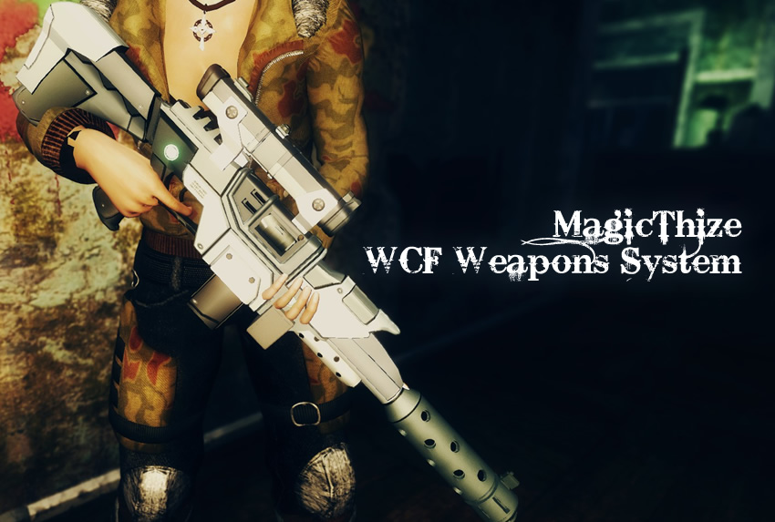 MagicThize WCF Weapons System