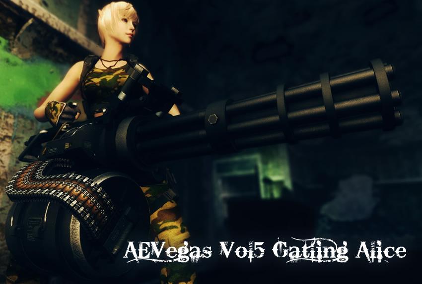AEVegas Vol5 Gatling Alice