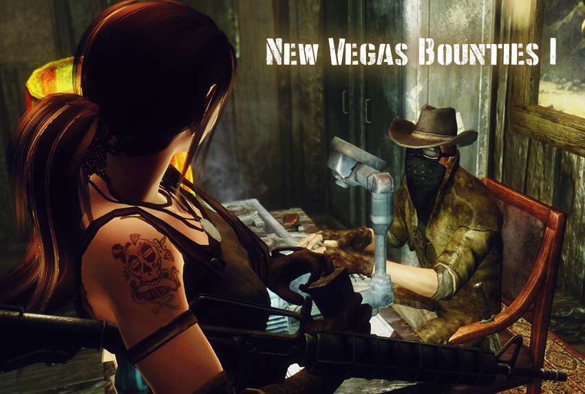 New Vegas Bounties I