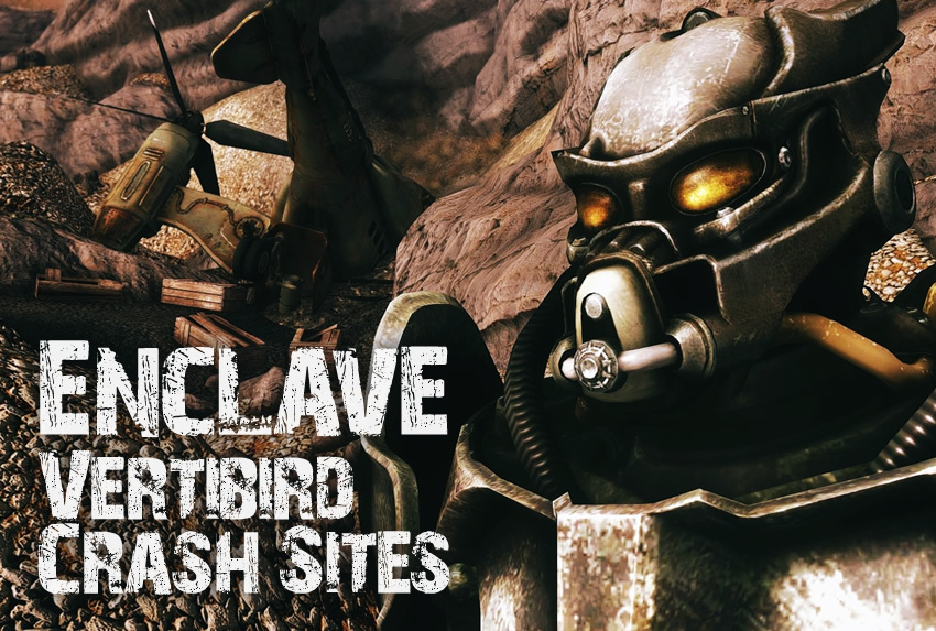 Enclave – Vertibird Crash Sites