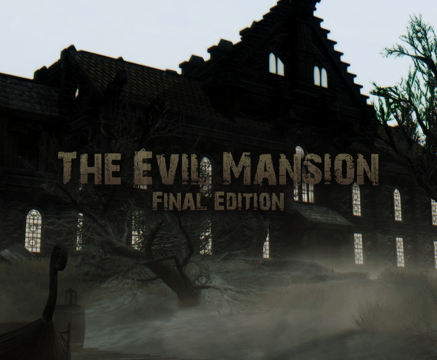 The Evil Mansion – Final Edition