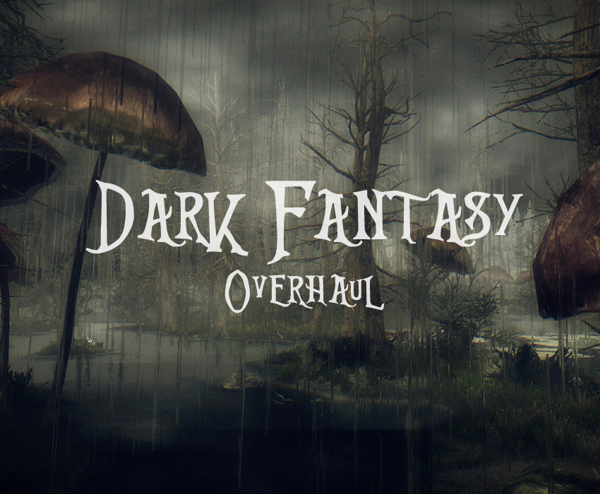 Dark Fantasy Overhaul