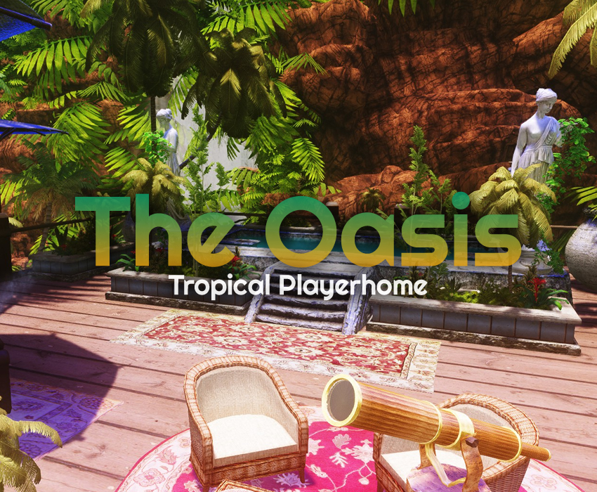 The Oasis – Tropical Playerhome