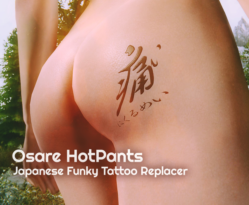 Osare HotPants Japanese Funky Tattoo Replacer