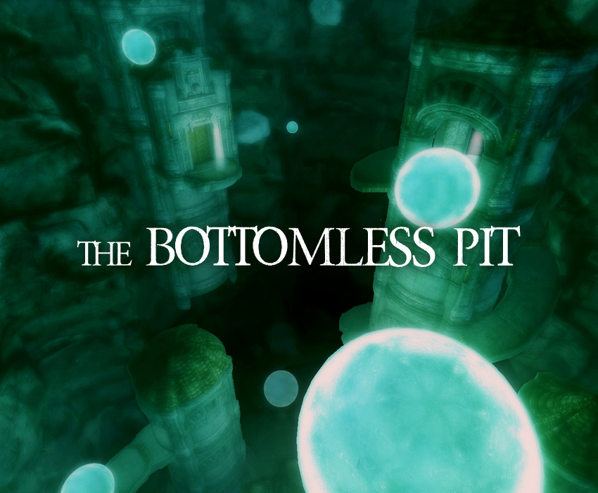 The Bottomless Pit
