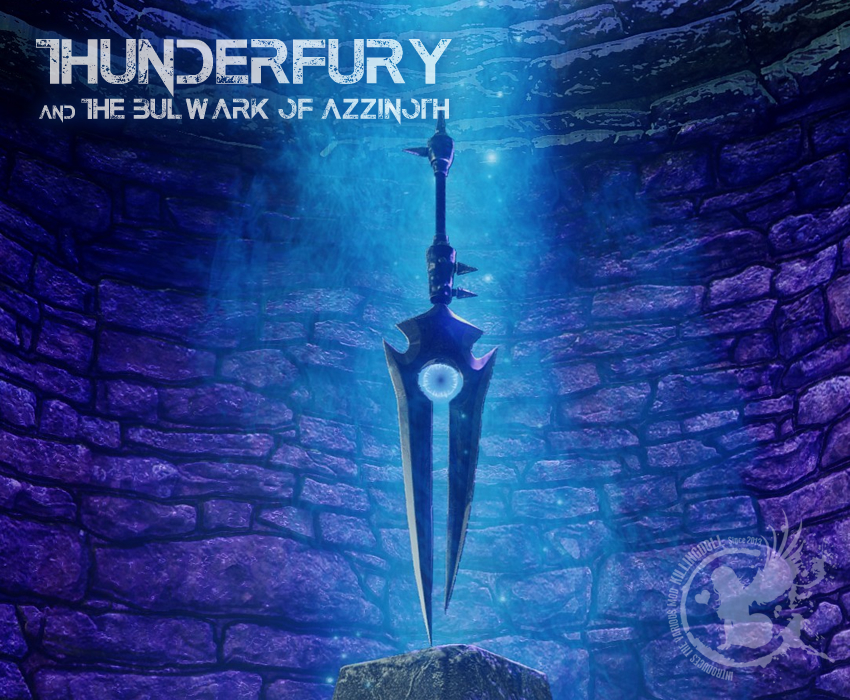 Thunderfury and The Bulwark of Azzinoth