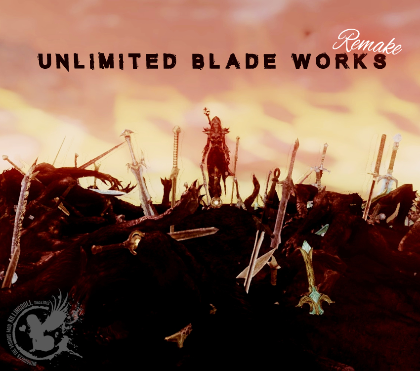 Unlimited Blade Works Remake