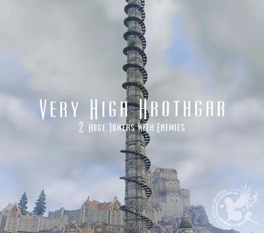 Very High Hrothgar – 2 Huge Towers With Enemies