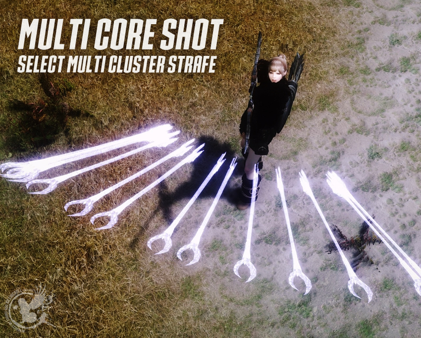Multi Core Shot – Select Multi Cluster Strafe