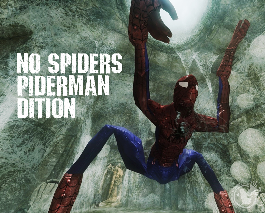 No Spiders – PIDERMAN DITION