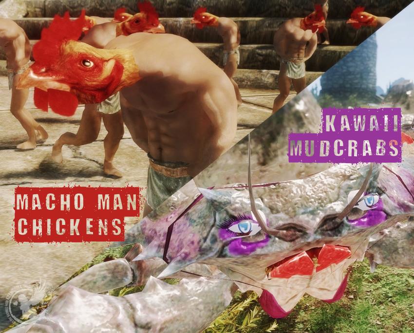 Macho Man Chickens & Kawaii Mudcrabs