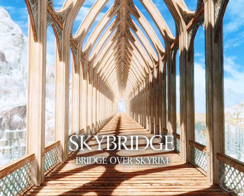 Skybridge – Bridge over Skyrim