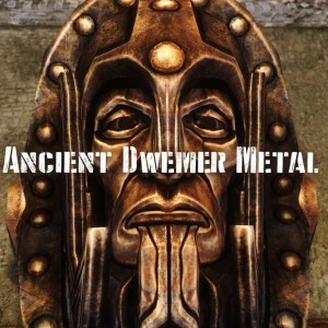 Ancient Dwemer Metal
