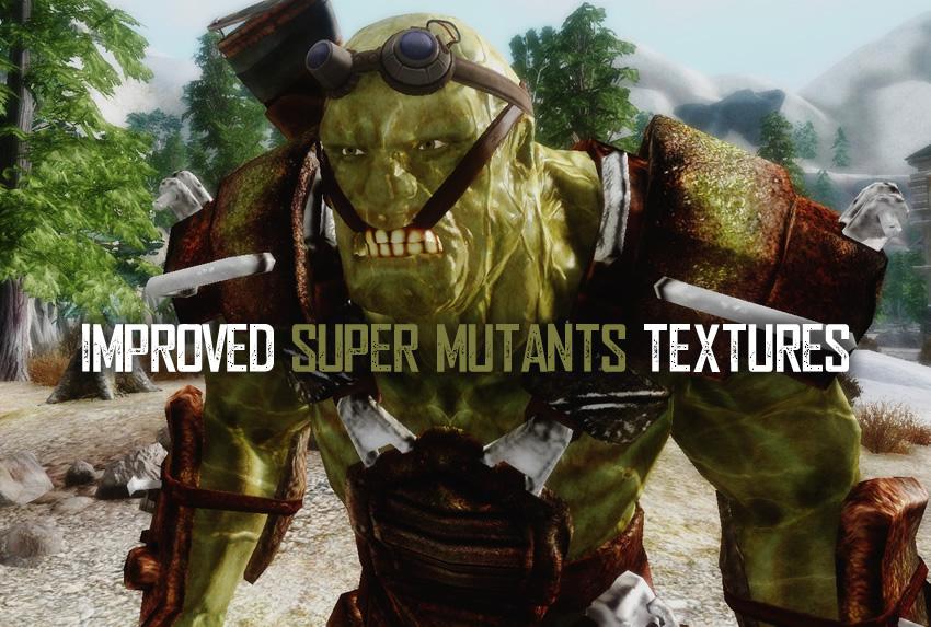 Improved Super Mutants Textures