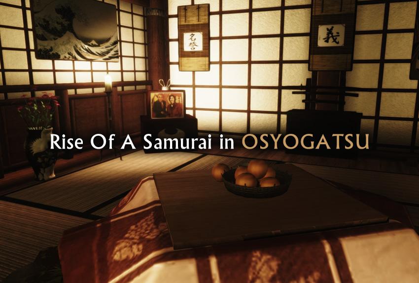 Rise Of A Samurai in OSYOGATSU
