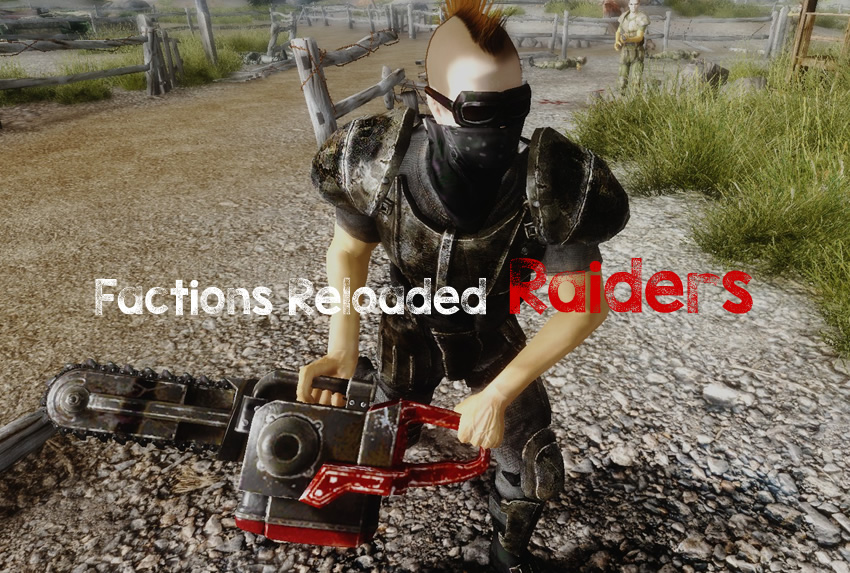 Factions Reloaded – Raiders