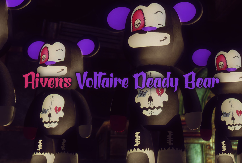 Rivens Voltaire_Deady Bear