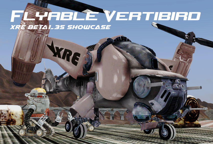 XRE beta1.35 showcase – Flyable Vertibird