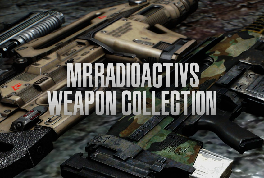 MRRadioactivs Weapon Collection