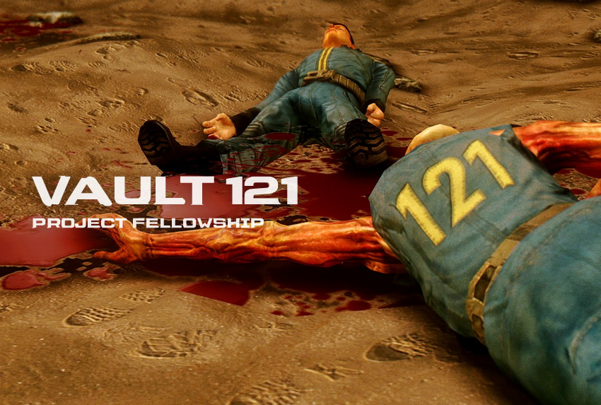 Vault 121 – Project Fellowship