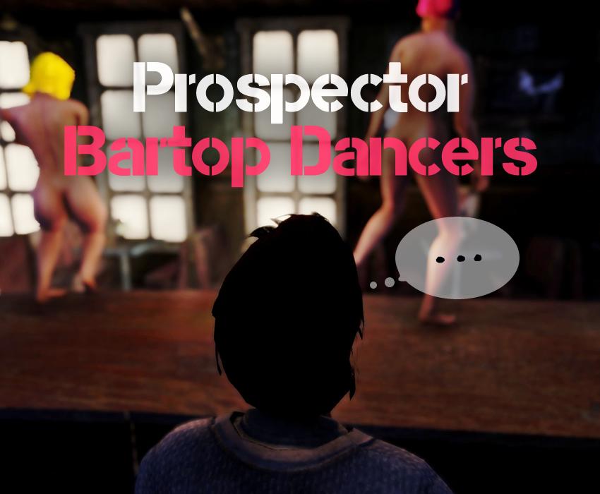 Prospector Bartop Dancers