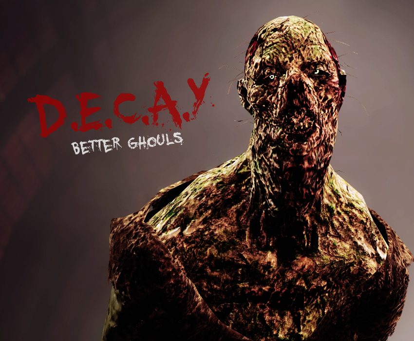 D.E.C.A.Y – Better Ghouls