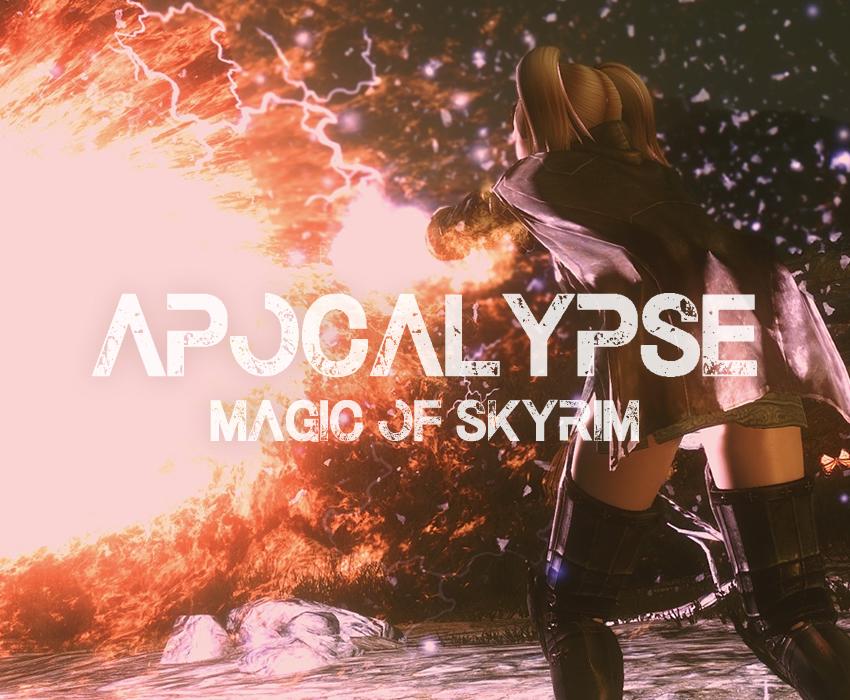 Apocalypse – Magic of Skyrim