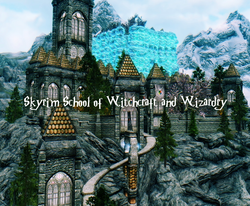 Skyrim School of Witchcraft and Wizardry