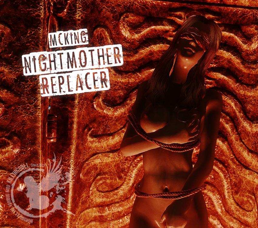 MCKING NightMother Replacer
