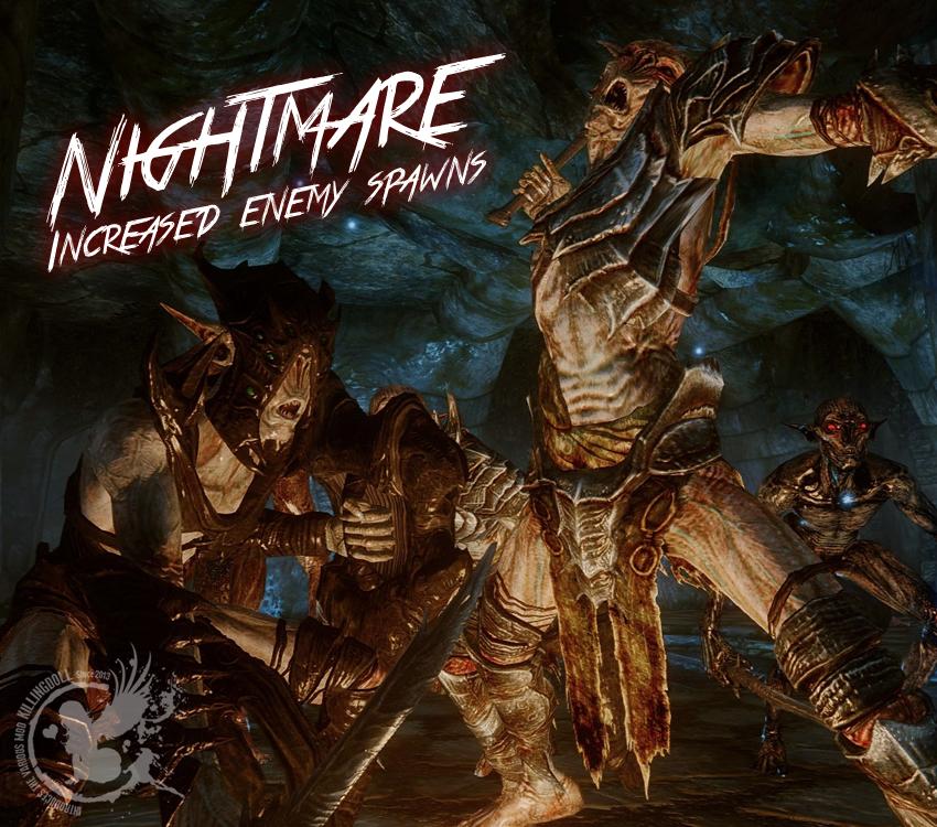 Nightmare – Increased enemy spawns