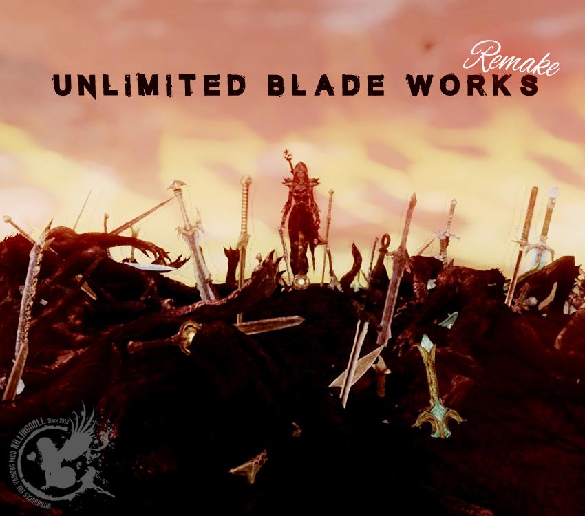 Unlimited Blade Works Remake