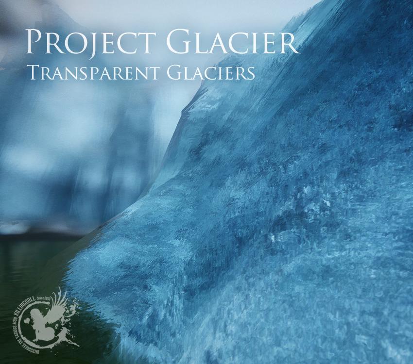 Project Glacier – Transparent Glaciers