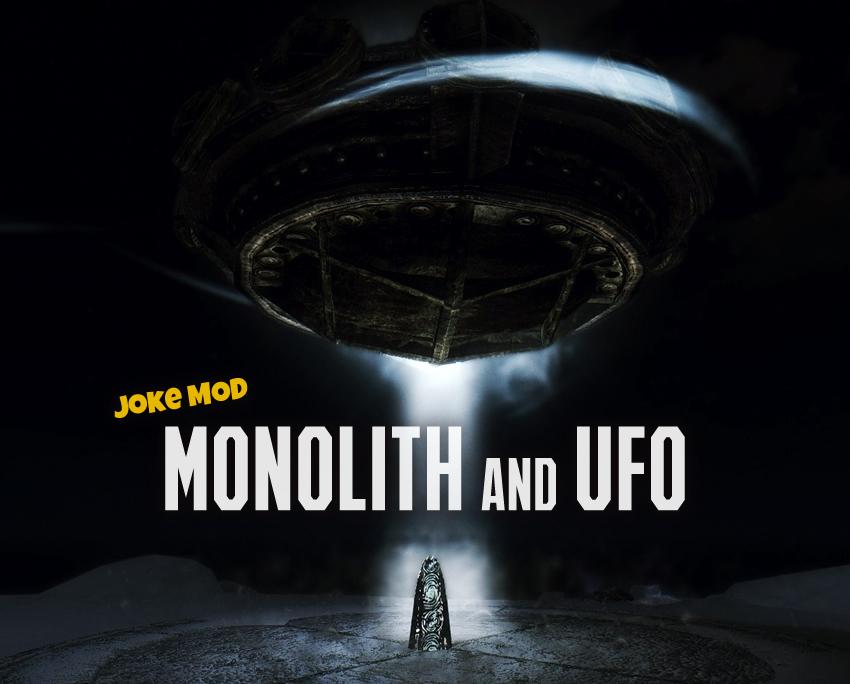 Joke MOD Monolith and UFO