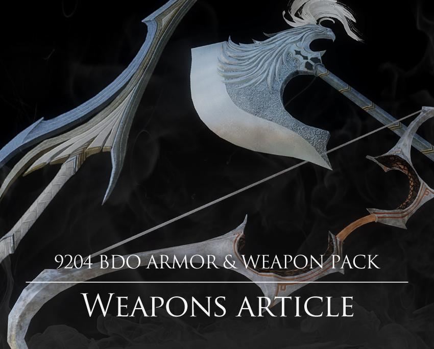 9204 BDO Pack 2.0(武器編)