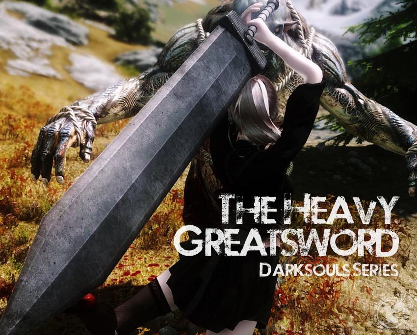 The Heavy Greatsword