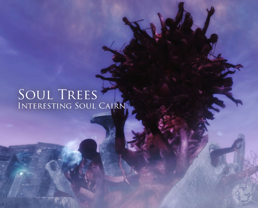 Soul Trees- Interesting Soul Cairn