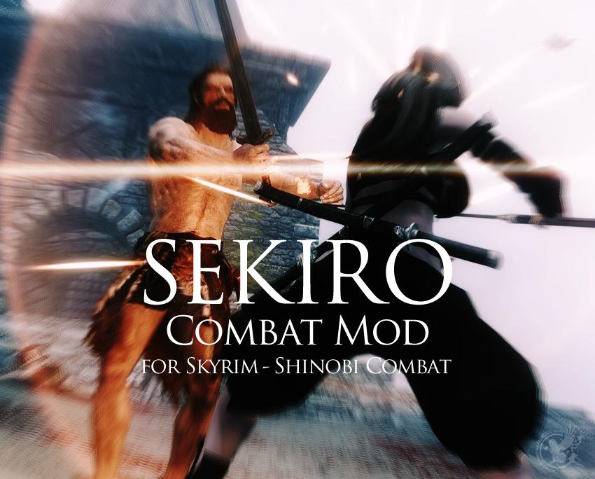 Sekiro Combat Mod for Skyrim – Shinobi Combat
